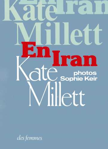 Kate MILLET IRAN.JPG